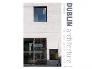 front cover of Dublin Architecture Book by Gandon Editions